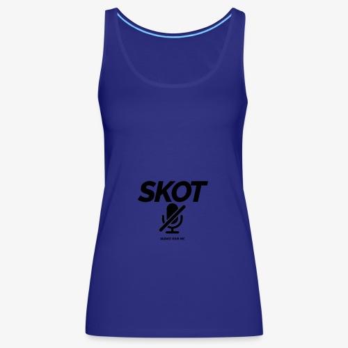 SKOT - Silence Your Mic - Vrouwen Premium tank top
