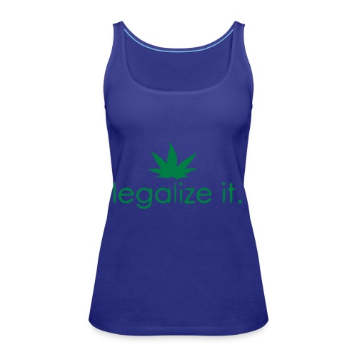 LEGALIZE IT! - Women's Premium Tank Top