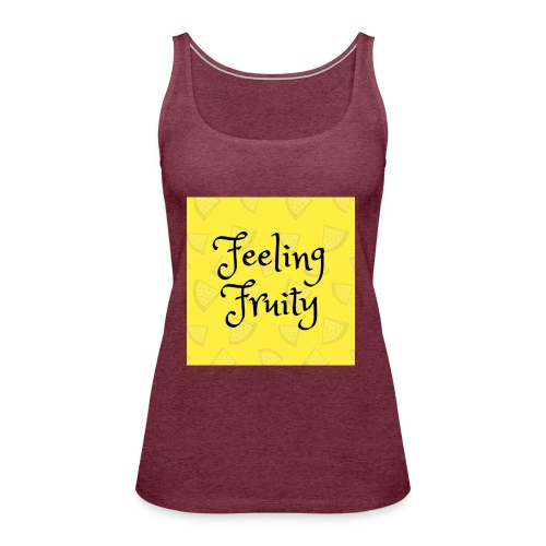 FeelingFruity tops - Women's Premium Tank Top