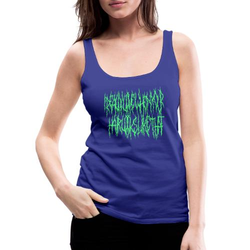 I Really Like When Your Hair Looks Like That - Women's Premium Tank Top