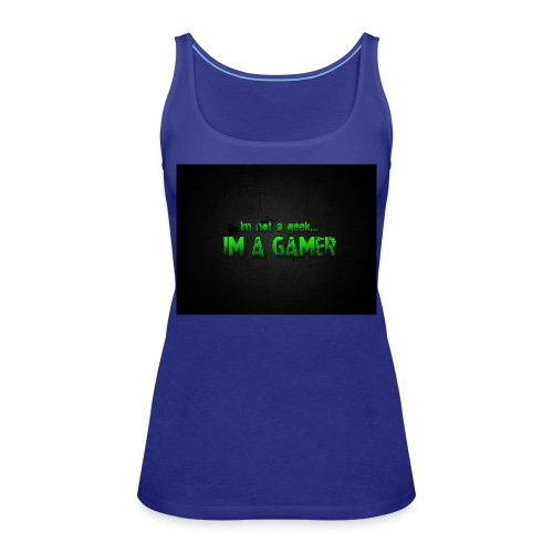 i'm a gamer - Women's Premium Tank Top