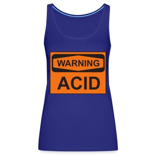 Warning Acid - Frauen Premium Tank Top