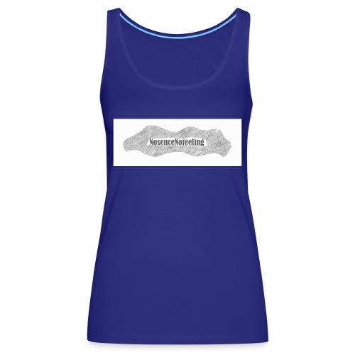 nosencenofeeling - Women's Premium Tank Top