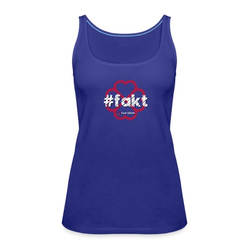 #fakt - Frauen Premium Tank Top