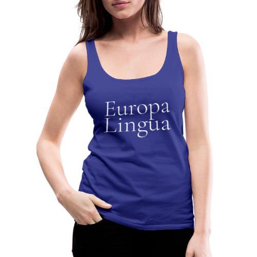 Europa Lingua blanc - Débardeur Premium Femme