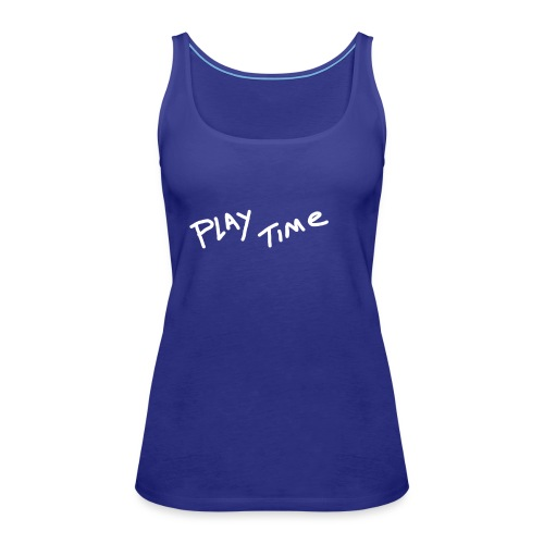 Play Time Tshirt - Women's Premium Tank Top