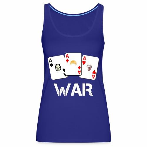 WAR / Guerra - Canotta premium da donna