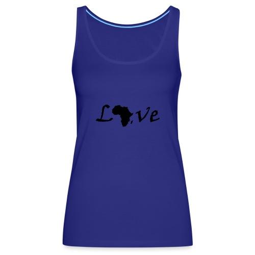 Love Africa - Frauen Premium Tank Top