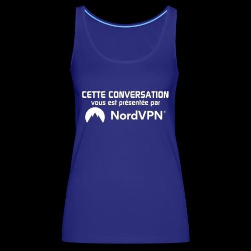 Nord VPN - Débardeur Premium Femme
