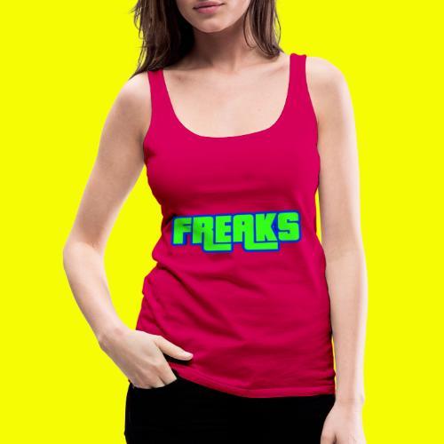 YOU FREAKS - Frauen Premium Tank Top