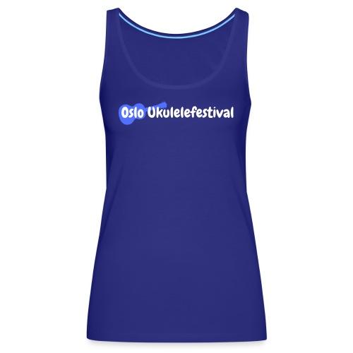 Oslo Ukulelefestival logo i hvitt og blått - Premium singlet for kvinner