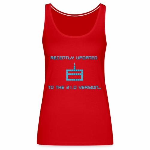 Recently updated to version 21.0 - Women's Premium Tank Top