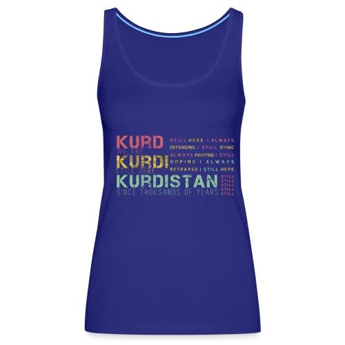 Still Kurds alive - Women's Premium Tank Top