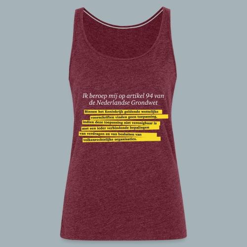 Nederlandse Grondwet T-Shirt - Artikel 94 - Vrouwen Premium tank top