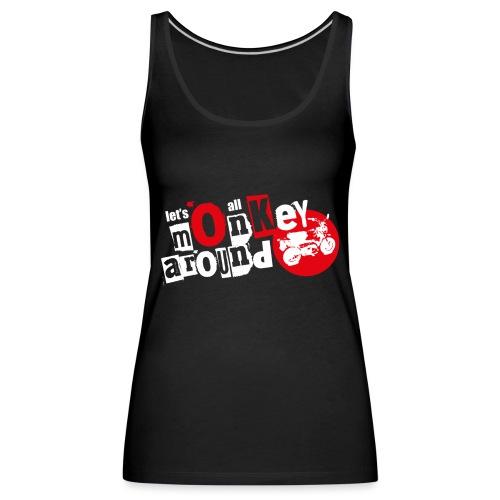 Monkey Around T-Shirt - Women's Premium Tank Top