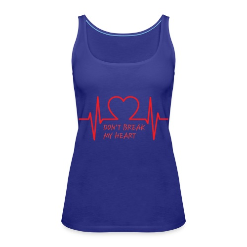 Don't break my heart - Frauen Premium Tank Top
