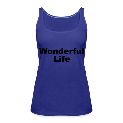 WonderfulLife - Frauen Premium Tank Top
