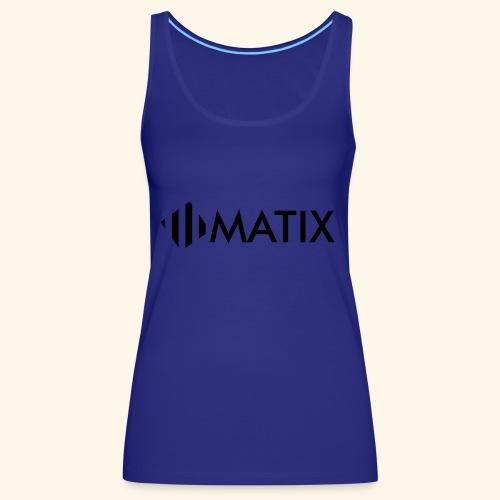 Matix Media T-Shirt - Frauen Premium Tank Top