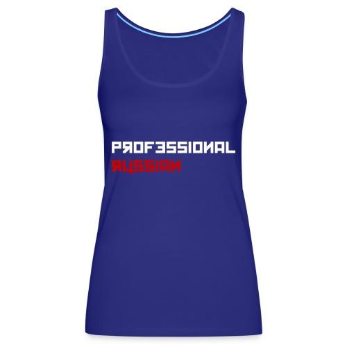 Professional Russian Blue - Vrouwen Premium tank top