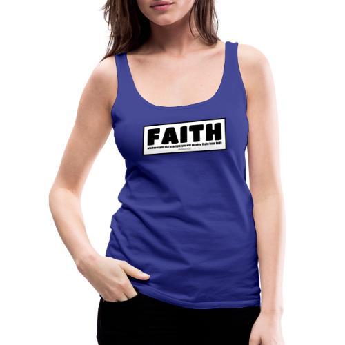 Faith - Faith, hope, and love - Women's Premium Tank Top