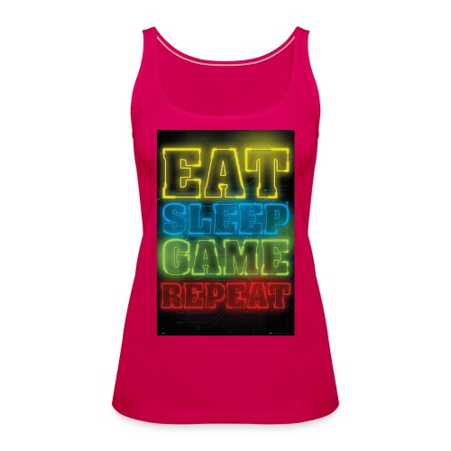 eat sleep game repeat - Vrouwen Premium tank top
