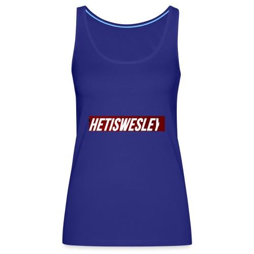 HetIsWesley Name - Vrouwen Premium tank top
