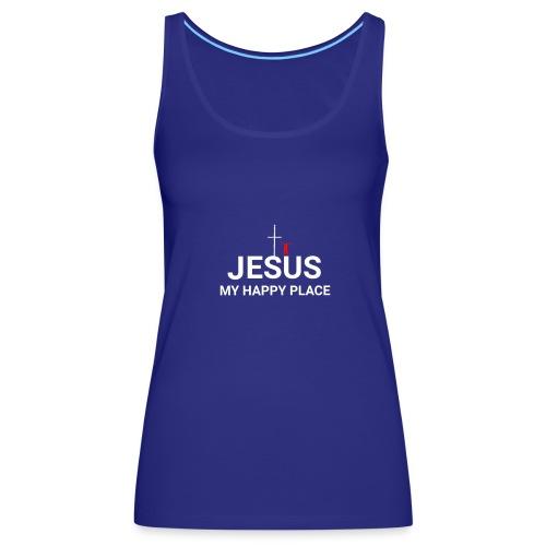 Jesus my Happy place - Women's Premium Tank Top