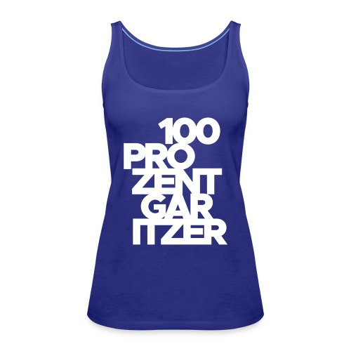 100 prozent garitzer weiss - Frauen Premium Tank Top