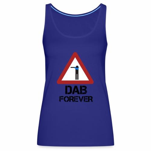 Dab Forever Red - Canotta premium da donna