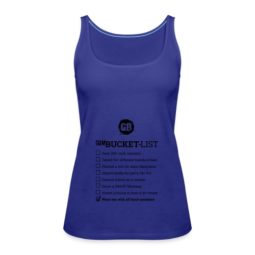 GUM BUCKET LIST (Black) - Frauen Premium Tank Top