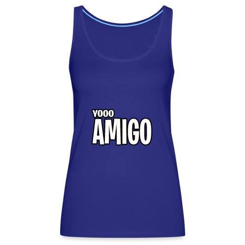 yoooo amigo - Women's Premium Tank Top