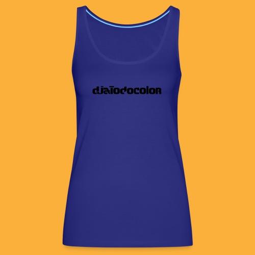 DJATODOCOLOR LOGO NEGRO - Camiseta de tirantes premium mujer