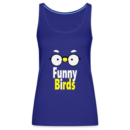 Funny Birds - Naisten premium hihaton toppi
