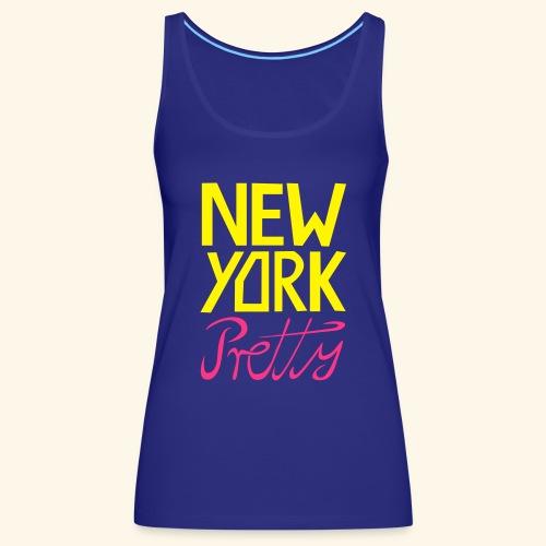 NEW YORK Pretty - Frauen Premium Tank Top