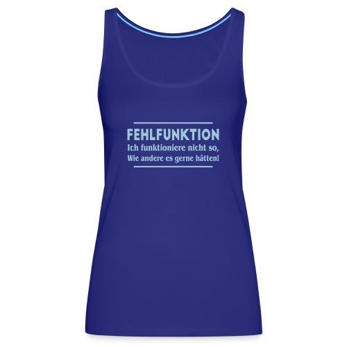 Fehlfunktion - Frauen Premium Tank Top