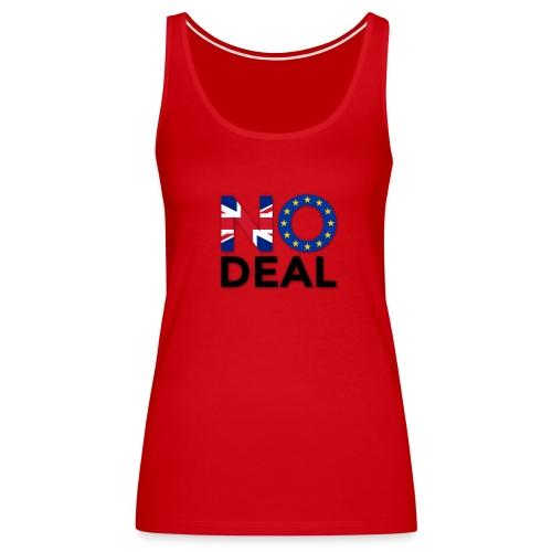 No Deal - Women's Premium Tank Top
