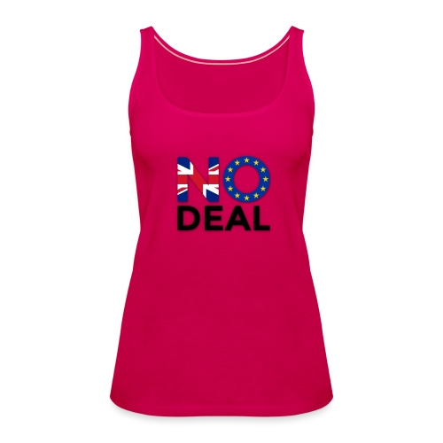 No Deal - Women's Premium Tank Top