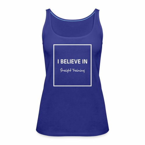 I believe in - Frauen Premium Tank Top