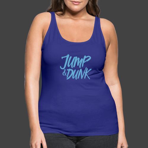 JUMP DUNK - Frauen Premium Tank Top
