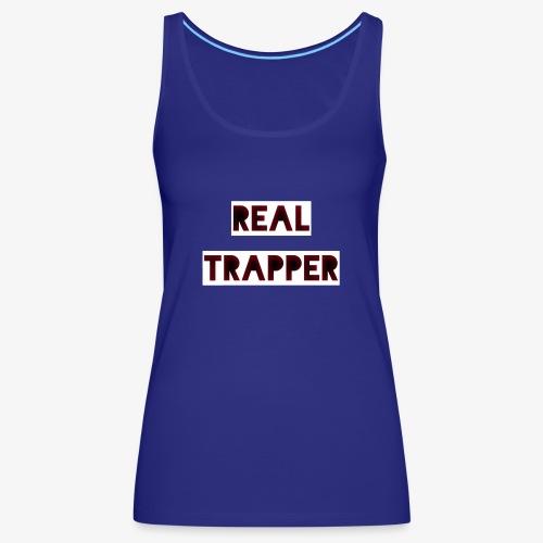 REAL TRAPPER - Women's Premium Tank Top