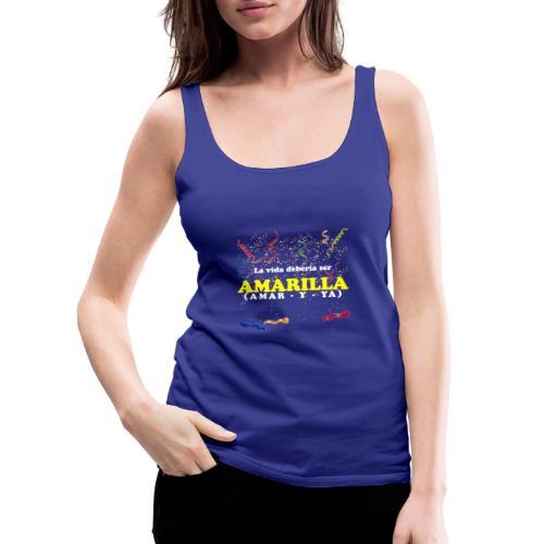 Amarilla - Camiseta de tirantes premium mujer