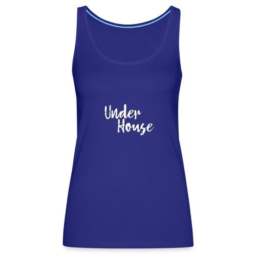 UNDER HOUSE MINIMALISTA - Camiseta de tirantes premium mujer