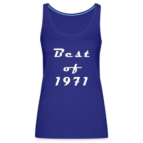 Best of 1971 - Frauen Premium Tank Top