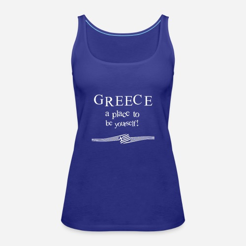 GREECE - a place to be yourself - Frauen Premium Tank Top