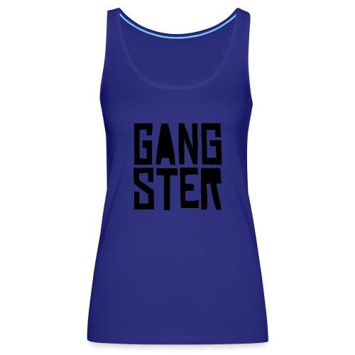 GANGSTER - Camiseta de tirantes premium mujer