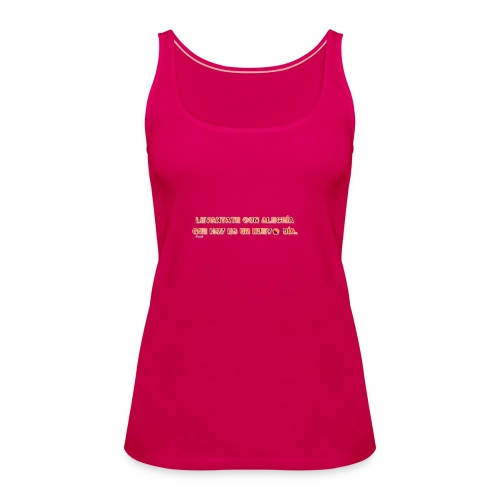 Vive con alegria - Camiseta de tirantes premium mujer