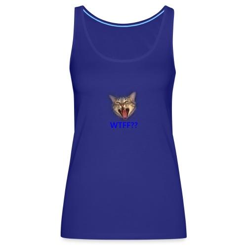 WTF - Camiseta de tirantes premium mujer