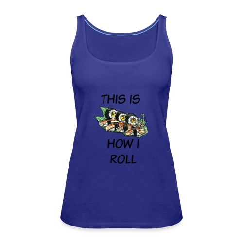 Sushi Roll - Women's Premium Tank Top