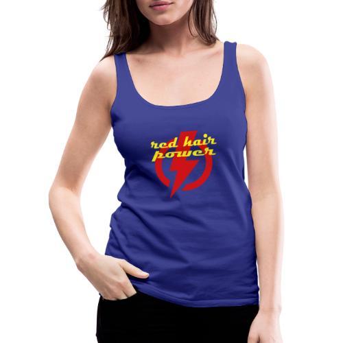 Red Hair Power, de kracht van rood haar - Vrouwen Premium tank top