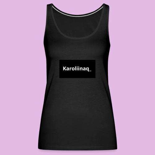 Karoliinaq_ - Naisten premium hihaton toppi